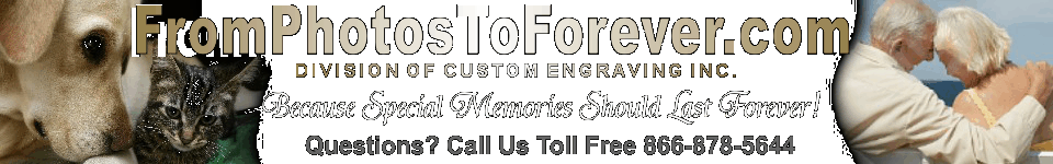 From Photos to Forever - MEMORIAL PLAQUES, MEMORIAL GARDEN STONES, DEDICATION PLAQUES, MEMORIAL GARDEN STAKES, TREE DEDICATION PLAQUES